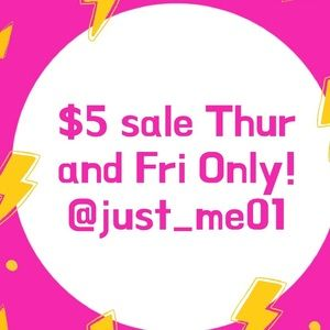 Thursday and Friday only $5 sale on select items